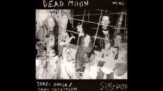 Watch Dead Moon Dirty Noise video