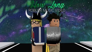 [ROBLOX Music Video] How Long