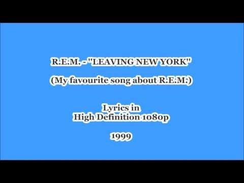 R.E.M. | ''LEAVING NEW YORK'' (1999) Lyrics in [1080pHD] ~HQ~