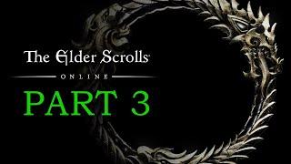 The Elder Scrolls Online Gameplay Part 3 - Goblin Marq - TESO Let