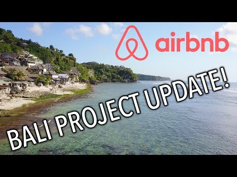 Where I Stand On My Bali Airbnb Project....