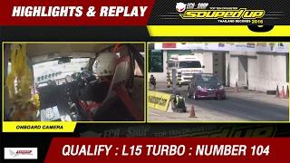 QUALIFY DAY2 | TRI-ACE RACING KING PRO L15 TURBO | ปรเมธ กระจ่างวุฒิ MIKADO GARAGE MO-TECH (2016)