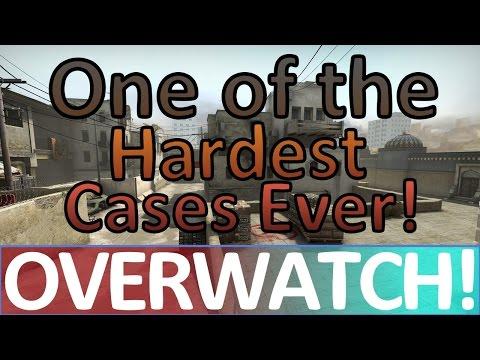 One Of The Hardest Cases Ever! CS:GO OVERWATCH!