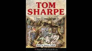Tom Sharpe, The Throwback (abridged), read by Simon Callow