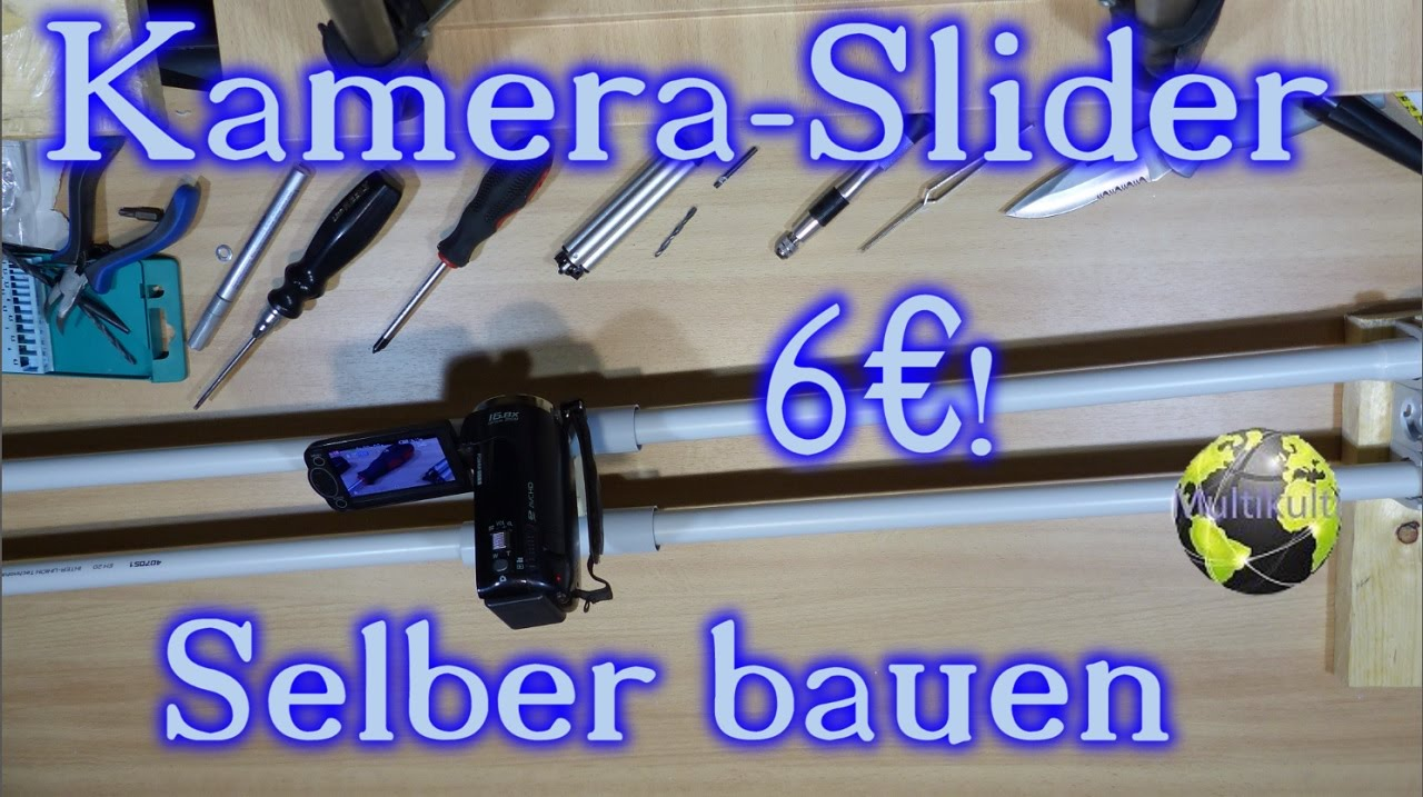 kamera slider selber bauen f r 6 full hd deutsch youtube. Black Bedroom Furniture Sets. Home Design Ideas