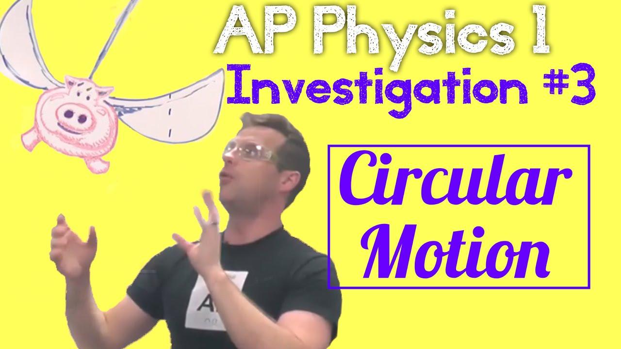 Investigating circular motion essay