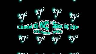 Citadel Of Kaos - Spice Of Life - Xy2 Records (Classic 90