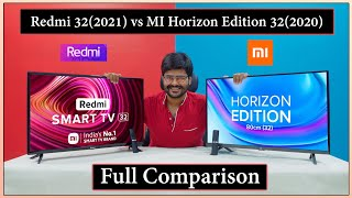 Redmi 32 TV (2021) vs MI Horizon Edition 32 TV (2020) Full Comparison || Android 11 vs Android 9
