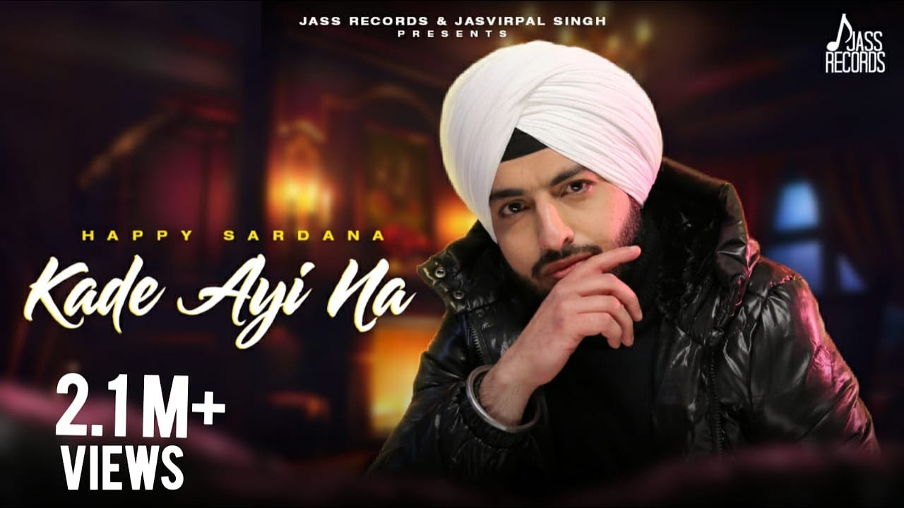 Kade Ayi Na | (Full Video) | Happy Sardana | Twinbrosfilmz | New Punjabi Songs 2021