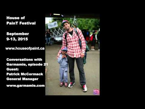 Patrick McCormack - House of PainT Festival - The General Manager - Conversations with Garmamie