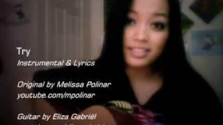 Melissa Polinar - Try (Instrumental & Lyrics)