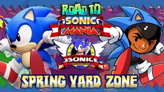 Road to Sonic Mania: Sonic the Hedgehog Part 3 - Spring Yard Zone (Christian Whitehead Remake)