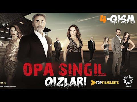 Opa Singil qizlari 4-qism (Uzbek tilida) HD