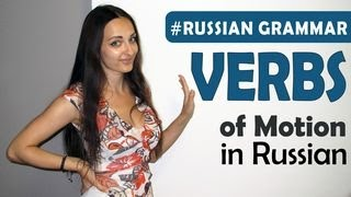 Russian lessons. 12th lesson. Basic and intermediate levels. Motion verbs. Глаголы движения