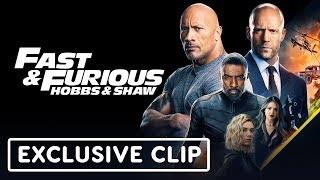 Fast & Furious Presents: Hobbs & Shaw Exclusive Clip
