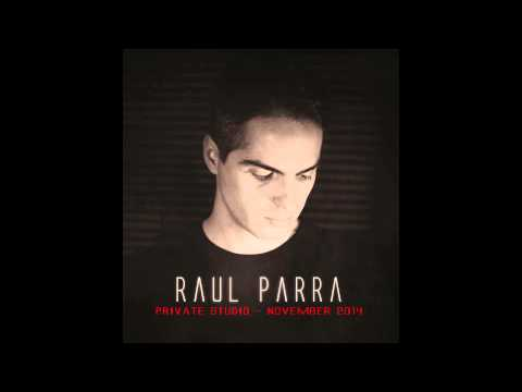 Raul Parra - Private Studio - November 2014