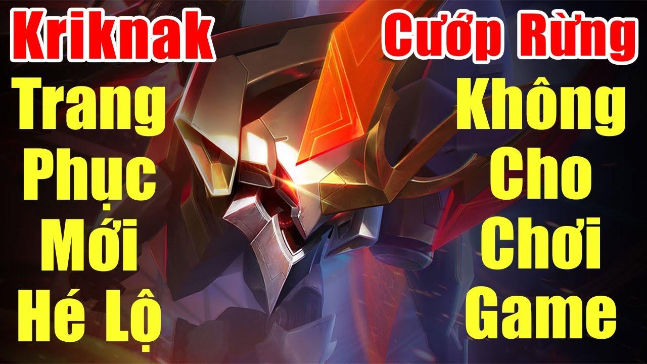 [Gcaothu] Bùa ra là cướp rừng team địch không được chơi game - Skin mới Kriknak chính thức hé lộ