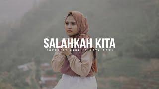 Salahkah Kita - RobinHood feat Asmirandah Cover Cindi Cintya Dewi (Music Video Cover)