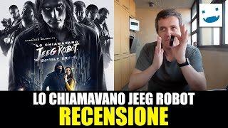 Lo Chiamavano Jeeg Robot, di Gabriele Mainetti con Claudio Santamaria