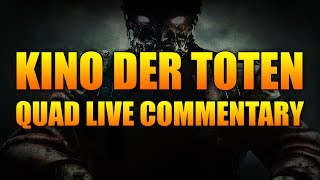 Call Of Duty Black Ops Zombies : Kino Der Toten - Quad Live Commentary