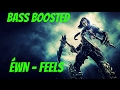 ÉWN Feels NCS Release BASS BOOSTED mp3