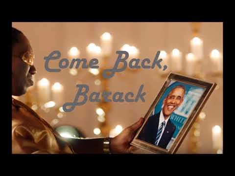Come Back, Barack - Audio
