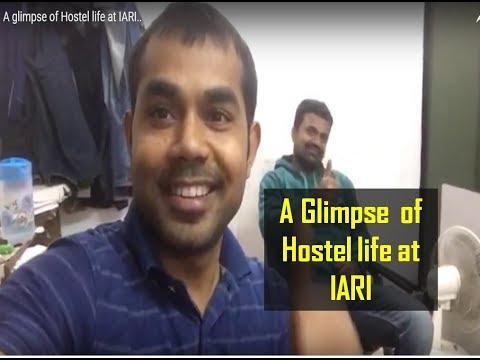 A glimpse of Hostel life at IARI..