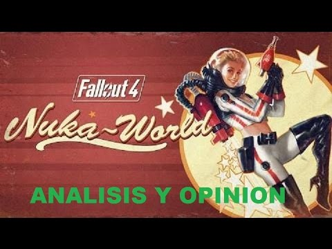 fallout 4-NUKA WORLD(DLC) ANALISIS Y OPINION