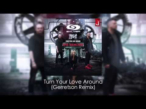 Sylver - Turn Your Love Around (Gerretson Remix)