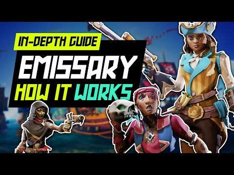 Sea of Thieves Emissary: How It Works [FULL GUIDE] // Ships of Fortune New Update