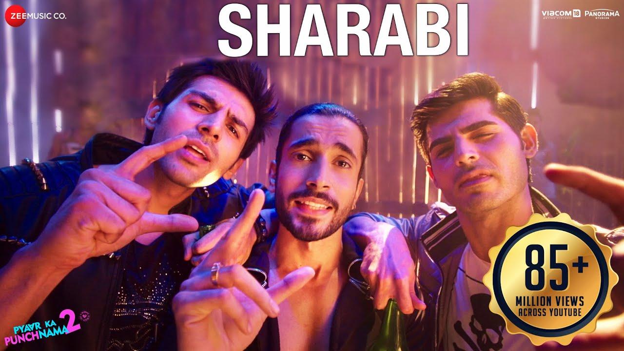 Download Sharabi - Pyaar Ka Punchnama 2   Karthik Aryan, Omkar Kapoor, Sunny Singh  Sharib Toshi & Raja Hasan
