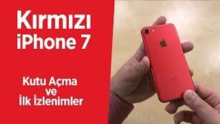 Kırmızı iPhone 7: Kutu açma ve ilk izlenimler