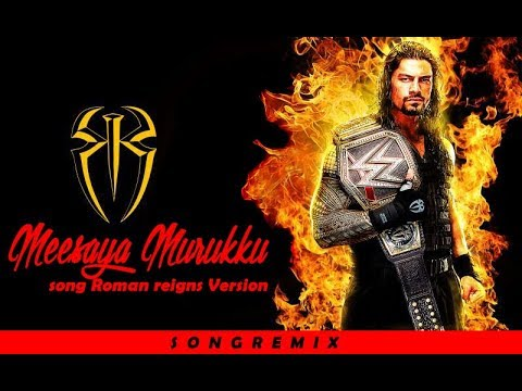 Roman Reigns Messaya Murukku Version