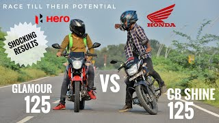 Honda CB Shine 125 BS4 Vs Hero Glamour 125 BS6 | Race Till Their Potential | Socking Results