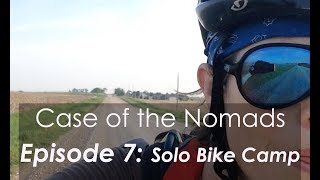 COTN Episode 7: Solo Bike Camping