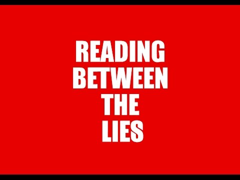 Reading Between The Lie's