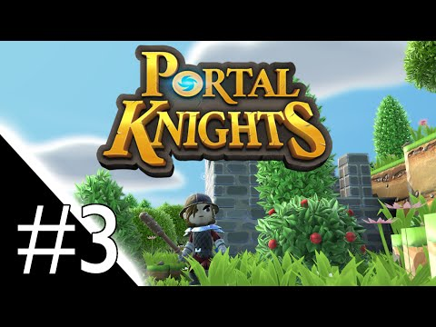 Portal Knights - Part 3 - Copper Weaponry [Portal Knights Gameplay / Let's Play]