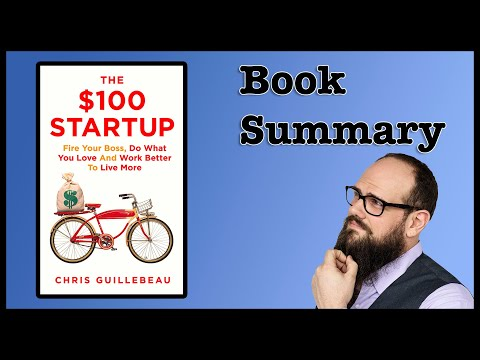 The $100 Startup | By Chris Guillebeau | Book Summary