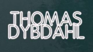 Thomas Dybdahl - Can I Have It All (Official Audio)