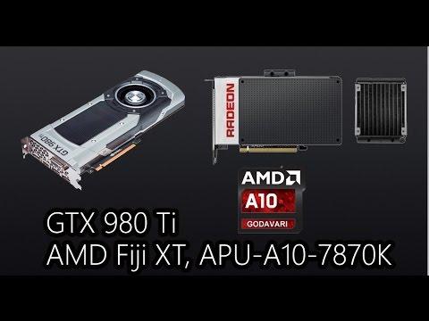 HardwareNews #2: AMD Fiji XT | GTX 980 Ti | APU A10-7870K