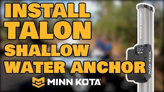 How To Install Minn Kota Talon Shallow Water Anchor