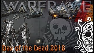 Warframe - Day of the Dead 2018