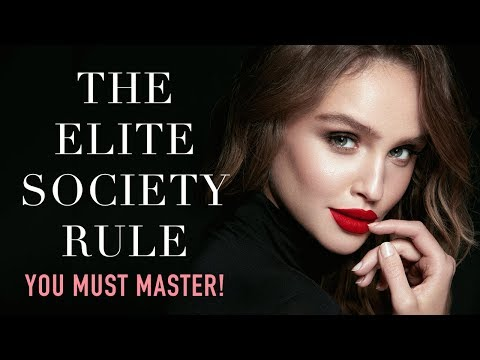 To Enter The Elite Society - YOU NEED TO GET THIS RIGHT: A Sample from my Online Finishing School