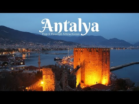 ANTALYA Travel Guide, Top 5 Tourist Attractions in antalya must visit !!!