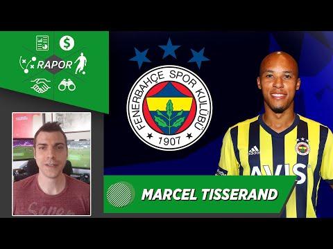 Fenerbahçe Yeni Transferi: Marcel Tisserand