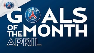GOALS OF THE MONTH - APRIL with Dani Alves, Mbappé & Katoto