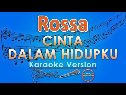Rossa - Cinta Dalam Hidupku (Karaoke) | GMusic