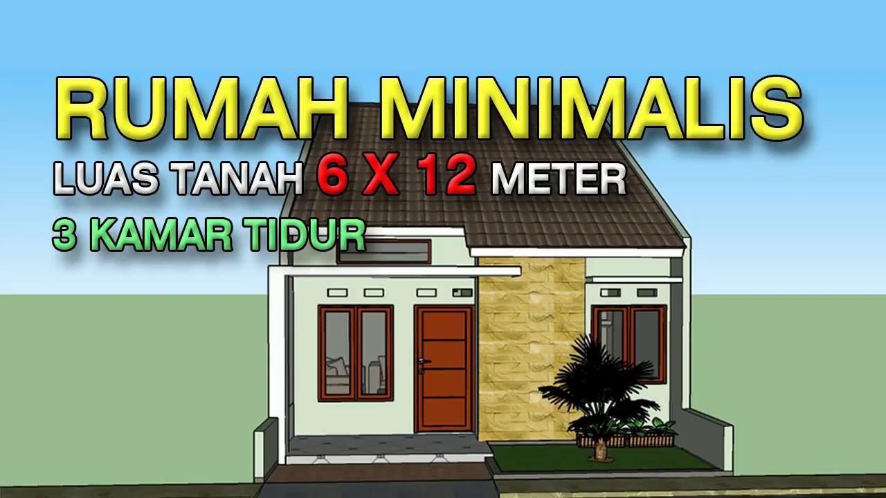 Rumah Minimalis 6x12 Meter 3 Kamar Tidur - YouTube