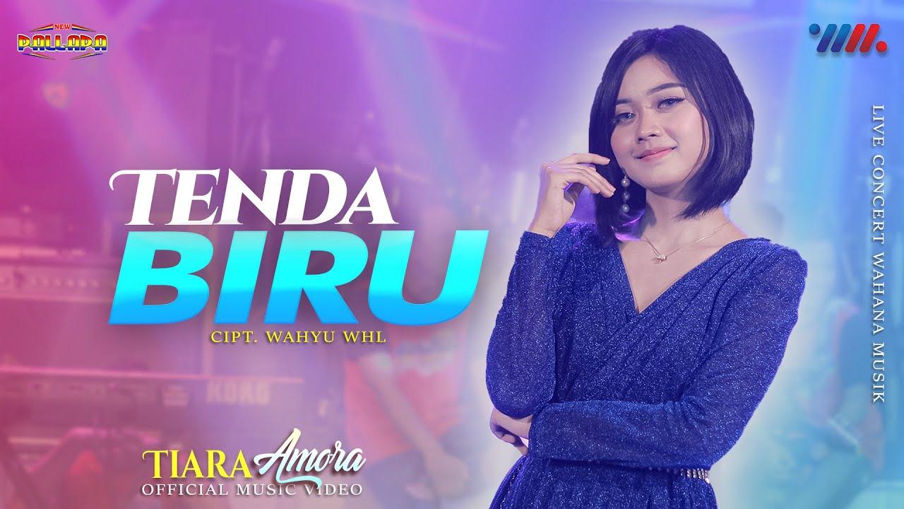TIARA AMORA ft NEW PALLAPA | TENDA BIRU | WAHANA MUSIK LIVE CONCERT