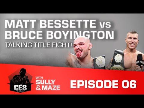 """The CES Podcast: Bassette vs Boyington """"Talking Title Fight"""""""